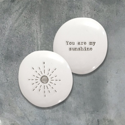 Porcelain pebble - You are my sunshine